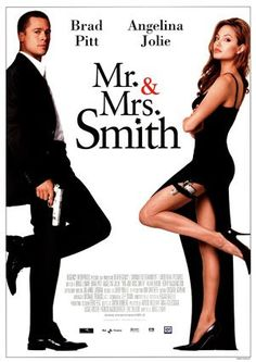 Mr & Mrs Smith - Such a great film! The best looking couple in the world