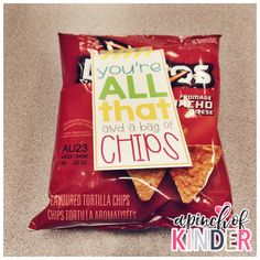 """You're All That And A Bag Of Chips"" A cheap, easy gift for your co-workers for any holiday or appreciation day!"