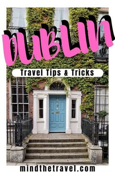 Dublin Travel Tips. A Complete Guide for Visiting Dublin - international travel Ireland Travel Guide, Dublin Travel, Europe Travel Guide, Travel Guides, Backpacking Europe, Paris Travel, France Travel, Germany Travel, Europe Destinations