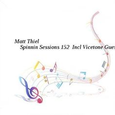 Matt Thiel  Spinnin Sessions 152  Incl Vicetone Guestmix-SAT-04-09-2016-TALiON