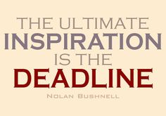 The ultimate inspiration is the deadline. by angelamaphone, via Flickr