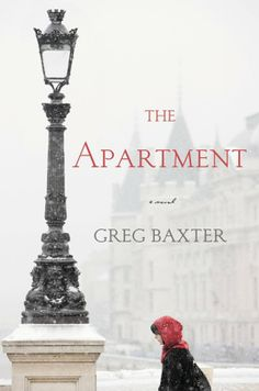 You'll want to read Greg Baxter's captivating novel The Apartment with a warm blanket and steamy drink. It takes place over the course of one snowy day in an Eastern European city as an American war vet is shown apartments by a local woman.
