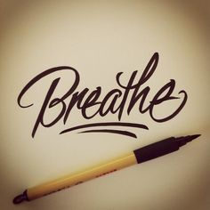 Whatever happens, JUST BREATHE