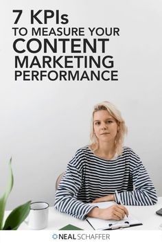 Trying to figure out how effective your content marketing efforts are? These are the 7 content marketing KPIs you need to measure.