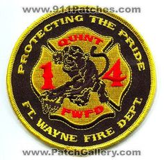 Fort Wayne Fire Department Quint 14 FWFD Company Station Ft EMS Patch Indiana IN