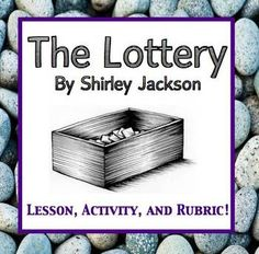 the lottery essays tradition In the short story the lottery by shirley jackson, the author uses irony to expand on a theme of traditions that continue although they are ludicrous and barbaric.