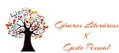 SEMPRE ROMÂNTICA!!: Gêneros Literários x Gosto Pessoal
