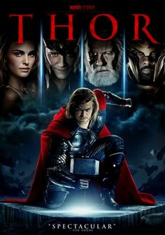 Thor (2011) In this Marvel Comics-inspired action flick, thunder god Thor finds himself banished by his father, Odin, and forced to live among humans on Earth to learn humility. Can Thor regain his powers and return home?
