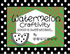 Watermelon Craftivity - School Is Sweet because...
