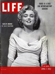 M M THROUGH MAGAZINE COVERS 11 :  With this cover, shot by Phillipe Halsman, Marilyn was anointed by LIFE — which had a weekly circulation in the millions at the time —