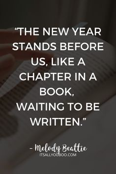 """The new year stands before us, like a chapter in a book, waiting to be written. We can help write that story by setting goals"" ― Melody Beattie. Click here for how to write new year's resolutions that stick. Plus, get your Free 6-Page New Year's Resolution Printable. #Resolutions #NewYearsResolution #NewYearGoals #NewYear2021 #NewYearNewYou #NewYears #GoalGetter #GoalSetter #GoalsForLife #GoalsPlanning"
