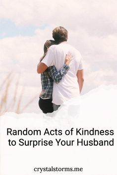 Do you want to grow closer to your husband? Crystal Storms shares 35 Random Acts of Kindness to Surprise Your Husband to draw you closer to one another | Christian Wife | Christian Marriage | Christ-Centered Marriage Christian Wife, Christian Marriage, Marriage Tips, Relationship Tips, Christ Centered Marriage, Proverbs 31 Woman, Random Acts, Married Life, Storms