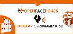 Open Face Poker Podcast - Posizionamento Set - http://www.continuationbet.com/poker-podcast/open-face-poker-podcast-posizionamento-set/