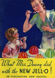 What Mrs. Dewey did with the NEW JELL-O!