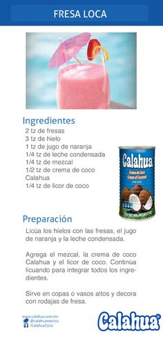 ^^ La delicia de las fresas acompañadas de Crema de coco Calahua, prueba la Fresa Loca, un coctel original.