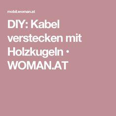 DIY: Kabel verstecken mit Holzkugeln • WOMAN.AT