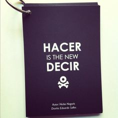 """""""Hacer is the new Decir""""."""