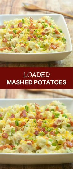 Loaded Mashed Potatoes loaded with bacon crumbles, green onions, and shredded cheese. So creamy and delicious, it's amazing side dish everyone won't be able to get enough of!