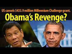 Obama's revenge at Duterte? US cancels $433.9 million Millennium Challenge grant? ~Share - WATCH VIDEO HERE -> http://dutertenewstoday.com/obamas-revenge-at-duterte-us-cancels-433-9-million-millennium-challenge-grant-share/   Insincere aid? News video courtesy of The Storyteller YouTube channel  Disclaimer: The views and opinions expressed in this video are those of the YouTube Channel owners and do not necessarily reflect the opinion or position of the site owners/FB admins