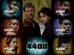 The 4400 -- one of the most awesome shows on USA. It was cancelled when there was still so much story to tell.