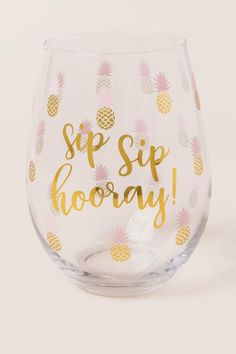 Sip Sip Hooray Pineapple Stemless Wine Glass