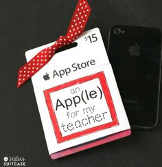 an APP le for my teacher. I APPreciate all you did for my this year. itunes gift card teacher printable from my sister's suitcase
