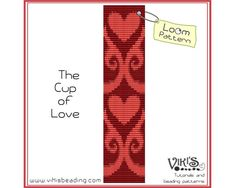 Loom Pattern -  The Cup of Love -  INSTANT DOWNLOAD pdf -Discount codes are available