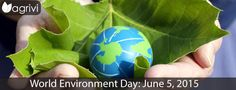 #WED2015 #WorldEnvironmentDay | Agrivi