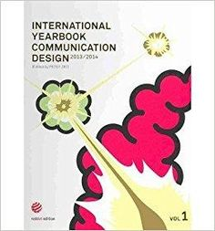 Télécharger [(International Yearbook Communication Design 2013/2014 W/DVD )] [Author: Peter Zec] [Mar-2014] Gratuit