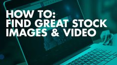How To Find Great Stock Images and Video using Pond 5