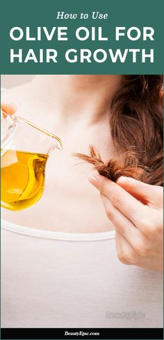 How to Use Olive Oil for Hair Growth? Benefits and Uses Hair Growth Home Remedies, Hair Loss Remedies, Olive Oil Hair Mask, Hair Oil, Castor Oil Eyebrows, Hair Loss Essential Oils, Olive Oil Benefits, Hair Scrub, Greasy Hair Hairstyles