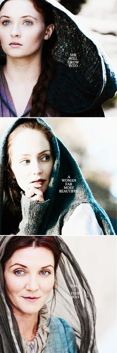 Sansa + Catelyn Stark: she will grow into a woman far more beautiful than I ever was #got #asoiaf