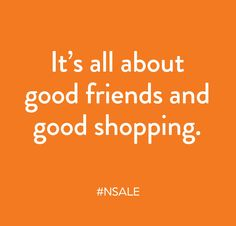 Good friends, good shopping.