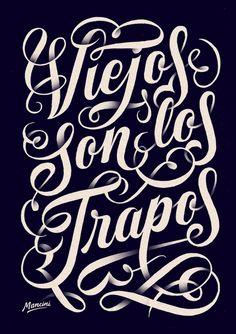 Typeverything.com Viejos son los trapos by Gustavo Mancini.