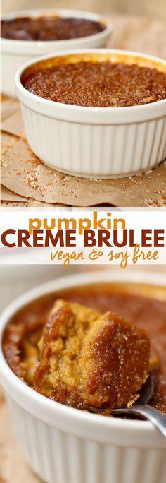 Vegan Pumpkin Creme Brûlée - Soyfree.   I used homemade canned pumpkin puree instead.  Yum
