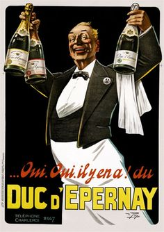 Duc DEpernay 1925 France - Beautiful Vintage Poster Reproduction. This vertical french wine and spirits poster features a waiter holding up three bottles of Champagne against a black background. Giclee Advertising Print. Classic Posters