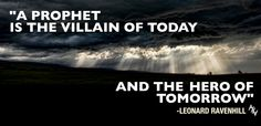 """A prophet is the villain of today and the hero of tomorrow."" - Leonard Ravenhill | Abolish Human Abortion | http://abolishhumanabortion.com/"