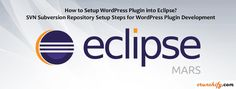 How to Setup #WordPress Plugin into Eclipse? SVN Subversion Repository Setup Steps for #WordPress Plugin Development https://crunchify.com/eclipse-and-wordpress-plugin-svn-repository-connectivity/