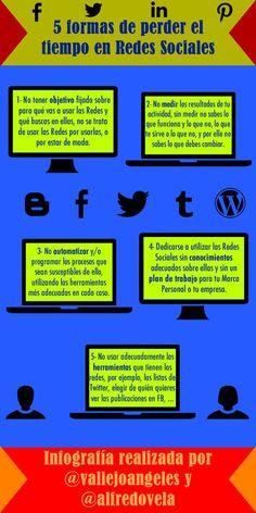 Infografía en español que nos presenta cinco formas de perder el tiempo en las redes sociales, sin aprovechar todo el potencial que pueden ofrecernos.