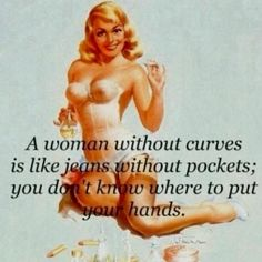 Yes.. Curves!!