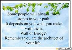 Some People Will Always Throw Stones On Your Path...It Depends...