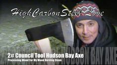 2# Council Tool Hudson Bay Axe - Processing Wood For My Wood Burning Stove