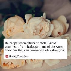 Don't be jealous even a little Allah Quotes, Arabic Quotes, Islamic Quotes, Islamic Art, Hijab Quotes, Muslim Quotes, Hadith, Best Quotes, Love Quotes