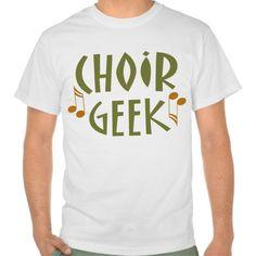 Funny Choir Geek Music Gift T Shirt, Hoodie Sweatshirt