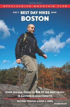 AMC's Best Day Hikes near Boston, 2nd: Four-Season « LibraryUserGroup.com – The Library of Library User Group
