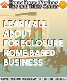 #homebasedbusiness #foreclosure