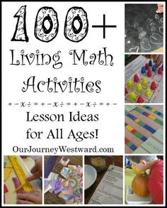 Need ideas for living #math lessons?  There are more than 100 here!