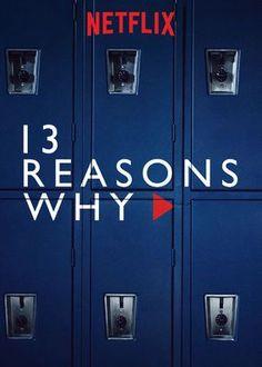 "No te pierdas ""13 Reasons Why"" en Netflix"