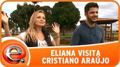 Programa Eliana (03/05/15) - Eliana visita Cristiano Araújo
