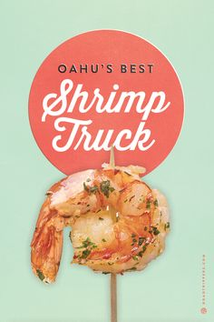 Eat delicious shrimp while in Oahu from these food trucks.
